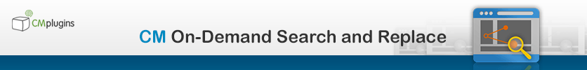 On Demand Search and Replace